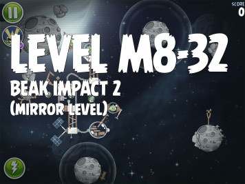 Angry Birds Space Beak Impact 2 Level M8-32