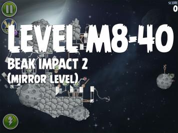 Angry Birds Space Beak Impact 2 Level M8-40