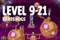 Angry Birds Space Brass Hogs Level 9-21 Walkthrough