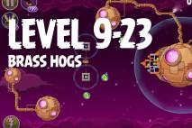 Angry Birds Space Brass Hogs Level 9-23 Walkthrough