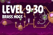 Angry Birds Space Brass Hogs Level 9-30 Walkthrough
