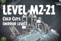 Angry Birds Space Cold Cuts Mirror Level M2-21 Walkthrough