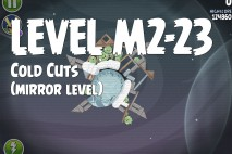 Angry Birds Space Cold Cuts Mirror Level M2-23 Walkthrough