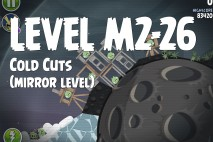 Angry Birds Space Cold Cuts Mirror Level M2-26 Walkthrough