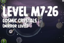 Angry Birds Space Cosmic Crystals Mirror Level M7-26 Walkthrough