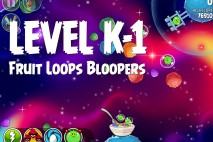 Angry Birds Space Froot Loops Bloopers Level K-1 Walkthrough