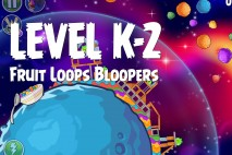 Angry Birds Space Froot Loops Bloopers Level K-2 Walkthrough
