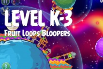 Angry Birds Space Froot Loops Bloopers Level K-3 Walkthrough