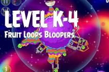 Angry Birds Space Froot Loops Bloopers Level K-4 Walkthrough