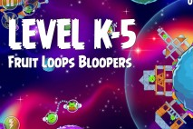 Angry Birds Space Froot Loops Bloopers Level K-5 Walkthrough