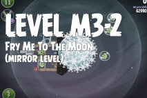 Angry Birds Space Fry Me to the Moon Mirror Level M3-2 Walkthrough