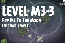 Angry Birds Space Fry Me to the Moon Mirror Level M3-3 Walkthrough