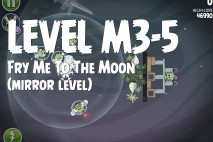 Angry Birds Space Fry Me to the Moon Mirror Level M3-5 Walkthrough