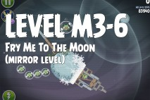 Angry Birds Space Fry Me to the Moon Mirror Level M3-6 Walkthrough