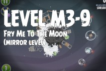 Angry Birds Space Fry Me to the Moon Mirror Level M3-9 Walkthrough
