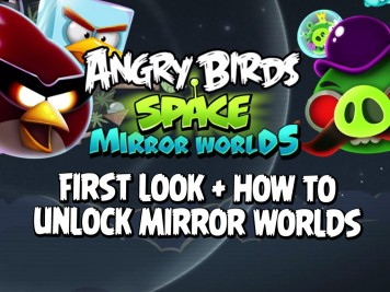 Angry Birds Space Mirror Worlds Update First Look and How to Unlock Mirror Worlds