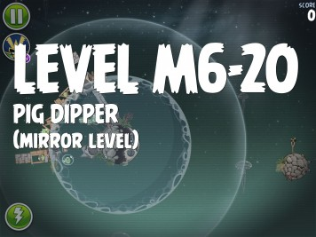 Angry Birds Space Pig Dipper Level M6-20