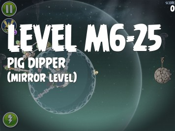 Angry Birds Space Pig Dipper Level M6-25