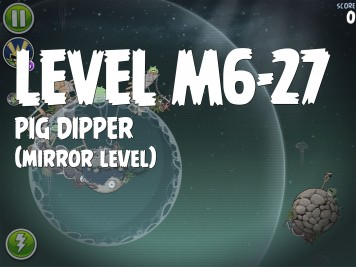 Angry Birds Space Pig Dipper Level M6-27
