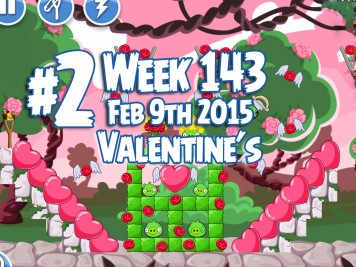 Angry Birds Friends Week 143 Valentines Level 2