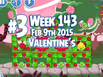 Angry Birds Friends Week 143 Valentines Level 3