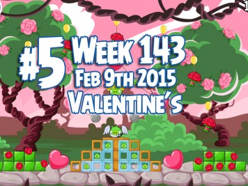 Angry Birds Friends Week 143 Valentines Level 5