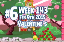 Angry Birds Friends 2015 Valentine's Day Tournament Level 6 Week 143 Walkthrough