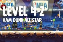 Angry Birds Seasons Ham Dunk Level 4-2 Walkthrough