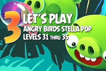 Angry Birds Stella Pop Levels 31 to 35 Walkthroughs