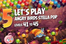 Angry Birds Stella Pop Levels 41 to 45 Walkthroughs