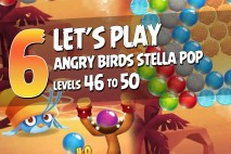 Angry Birds Stella Pop Levels 46 to 50 Walkthroughs