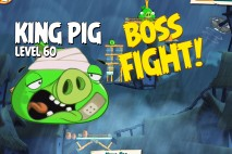 Angry Birds Under Pigstruction King Pig Level 60 Boss Fight Walkthrough
