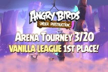 Angry Birds Under Pigstruction Daily Arena Tournament – 1st Place Vanilla League – March 20th