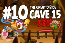 Angry Birds Epic The Great Divide Level 10 Walkthrough | Chronicle Cave 15