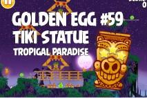 Angry Birds Seasons Tropigal Paradise Big Tiki Golden Egg #59 Walkthrough