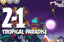 Angry Birds Seasons Tropigal Paradise Level 2-1 Walkthrough