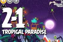 Angry Birds Seasons Tropigal Paradise Level 2-1 Walkthrough