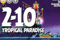 Angry Birds Seasons Tropigal Paradise Level 2-10 Walkthrough