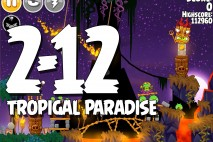 Angry Birds Seasons Tropigal Paradise Level 2-12 Walkthrough