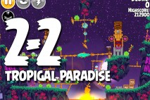 Angry Birds Seasons Tropigal Paradise Level 2-2 Walkthrough