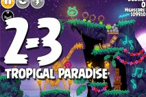 Angry Birds Seasons Tropigal Paradise Level 2-3 Walkthrough