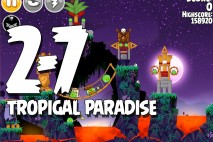 Angry Birds Seasons Tropigal Paradise Level 2-7 Walkthrough