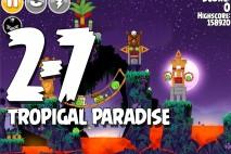 Angry Birds Seasons Tropigal Paradise Level 2-7 Walkthrough