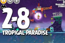 Angry Birds Seasons Tropigal Paradise Level 2-8 Walkthrough