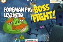 Angry Birds Under Pigstruction Foreman Pig Level 230 Boss Fight Walkthrough