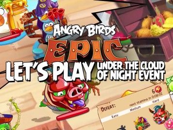 Angry Birds Epic Lets Play Under the Cloud of Night Event 2 Featured Image