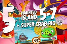 Angry Birds Fight! – Haunted Island 5-7 Unlocked + Super Crab Pig Boss Fight Part 5