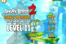 Angry Birds 2 Level 11 Cobalt Plateaus – Feathery Hills 3-Star Walkthrough