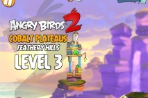 Angry Birds 2 Level 3 Cobalt Plateaus – Feathery Hills 3-Star Walkthrough