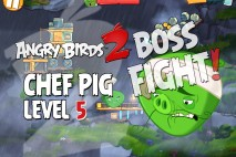 Angry Birds 2 Chef Pig Level 5 Boss Fight Walkthrough – Cobalt Plateaus Feathery Hills